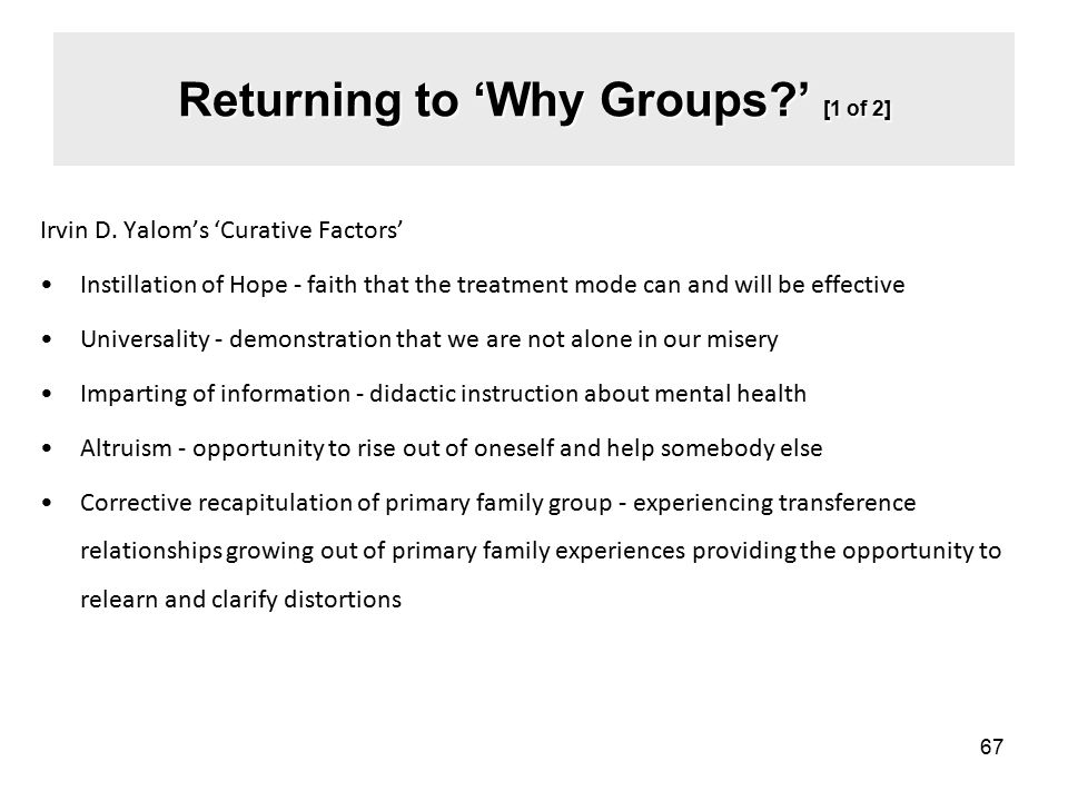 Returning to 'Why Groups ' [1 of 2]